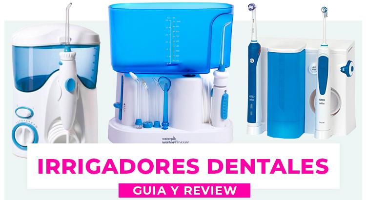 Guia sobre elegir un buen irrigador dental